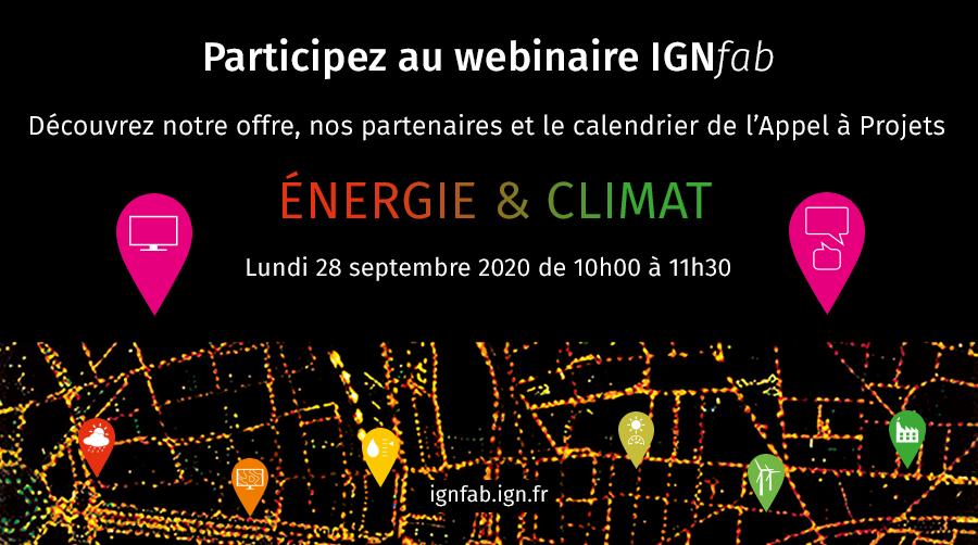 📅📣 #SaveTheDate Lancement du 6e appel à projets #IGNfab lundi 28 sept. à 10h ! En direct #live, suivez le lancement de ce nouvel appel à projets sur les thématiques #énergie et #climat. Inscrivez-vous👉https://t.co/TgJb6OByx9 #GéodataPourLeClimat #startup #PME #IGN https://t.co/n4vc5iGe9S