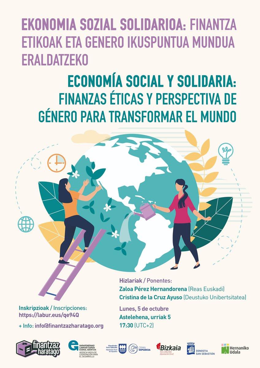 💻 El 5 de octubre, a las 17:30, organizaremos la mesa redonda #virtual 'Economía social y solidaria: Finanzas éticas y perspectiva de género para transformar el mundo', con: – Zaloa Pérez, @REASEuskadi – Cristina de la Cruz, @deusto  ✍️ Inscríbete aquí: https://t.co/dFnmLFMIBS https://t.co/m78yhnCFg5