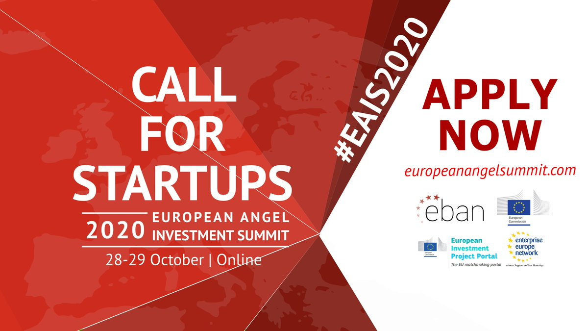 📢 Call for #startups !  📩Apply now for the next #EAIS2020 European Angel Investment Summit on 28-29 October and pitch in front of potential investors!   👉https://t.co/9TJNYvfVmE https://t.co/7KeO2Cjart