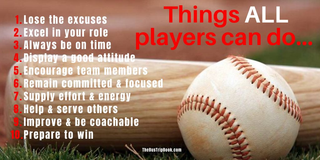Things ALL Players Can Do: ⚾️Lose the excuses ⚾️Excel in your role ⚾️Always be on time ⚾️Display a good attitude ⚾️Encourage team members ⚾️Remain committed & focused ⚾️Supply effort & energy ⚾️Help & serve others ⚾️Improve & be coachable ⚾️Prepare to win  https://t.co/s0Zhtofzb8 https://t.co/tk3NXadEd5