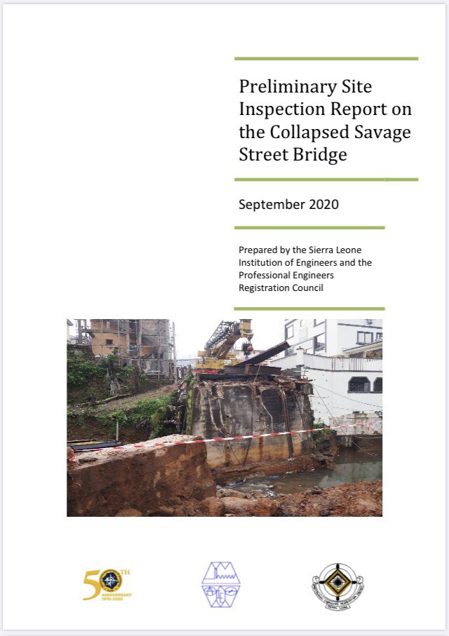 Excellent preliminary report by #SierraLeone's engineers on #Freetown's collapsed Savage Street bridge. Many questions to be asked. Who owns the massive structure built in the channel path & next to the bridge? Who allowed it and other structures to be built? Who condoned clay... https://t.co/eswkGjHdFA