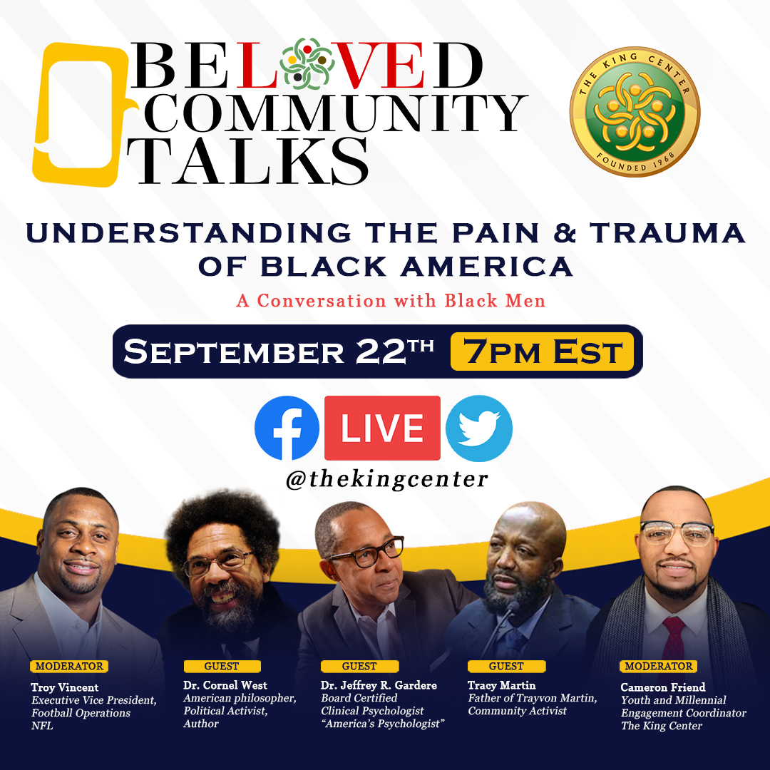 TONIGHT: A conversation with Black men, 'Understanding The Pain & Trauma of Black America. #BelovedCommunityTalks LIVE at 7PM ET: @TheKingCenter