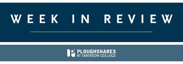 Sign up for our Week in Review newsletter to get Ploughshares essays and articles right to your inbox! https://t.co/ehD8EcvLG7 https://t.co/T6hXZ2yhxu