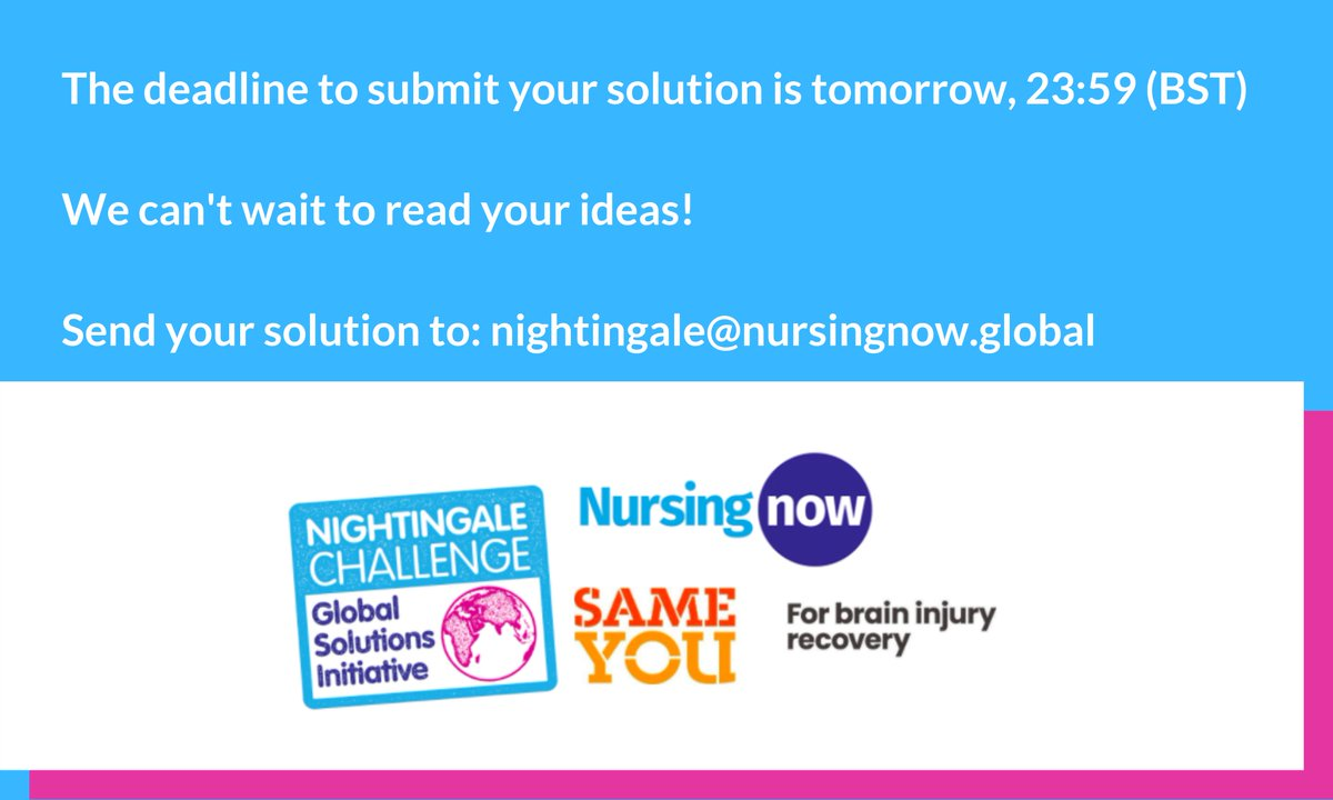 Don't forget that tomorrow is the deadline for you to submit your #NCGSI solutions!  Send your concept notes to nightingale@nursingnow.global  #Nurses2020 #Midwives2020 #NCGSI #braininjuryrecovery @SameYouOrg https://t.co/FzP9Aku4a9