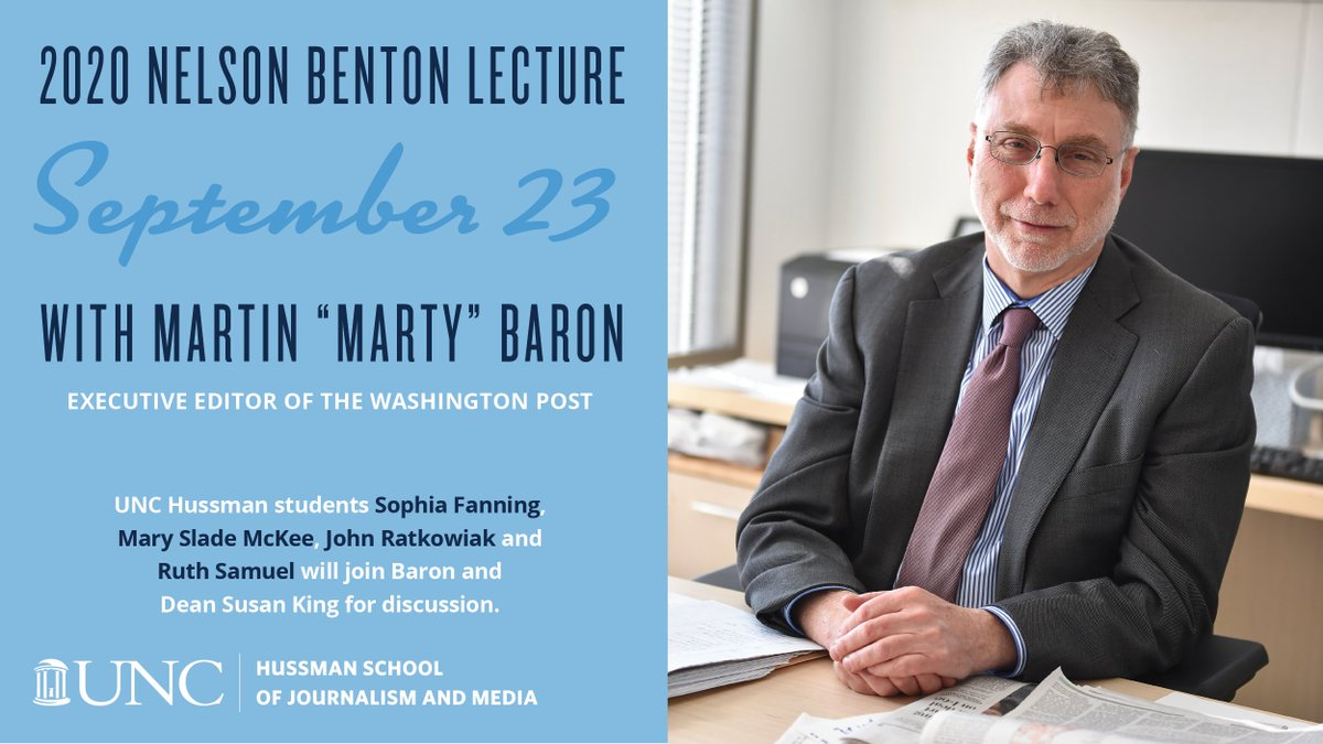 """Join us for our 2020 Nelson Benton Lecture featuring legendary newspaper editor Martin """"Marty"""" Baron, executive editor of The Washington Post. Limited webinar space available for the 6:30 p.m. webinar on Wednesday, Sept. 23. Details: go.unc.edu/WaPoMartyBaron"""