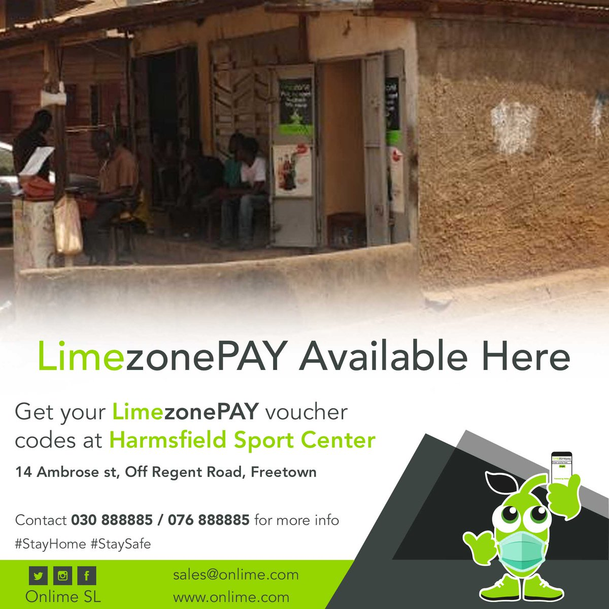 Get your LimezonePAY Voucher codes from Harmsfield Sport Center, 14 Ambrose Street Of Regent Road Freetown. contact +23230888885/+23276888885 for more info. #StayConnected #StaySafe #LimezonePAY https://t.co/zGS9s8otPx