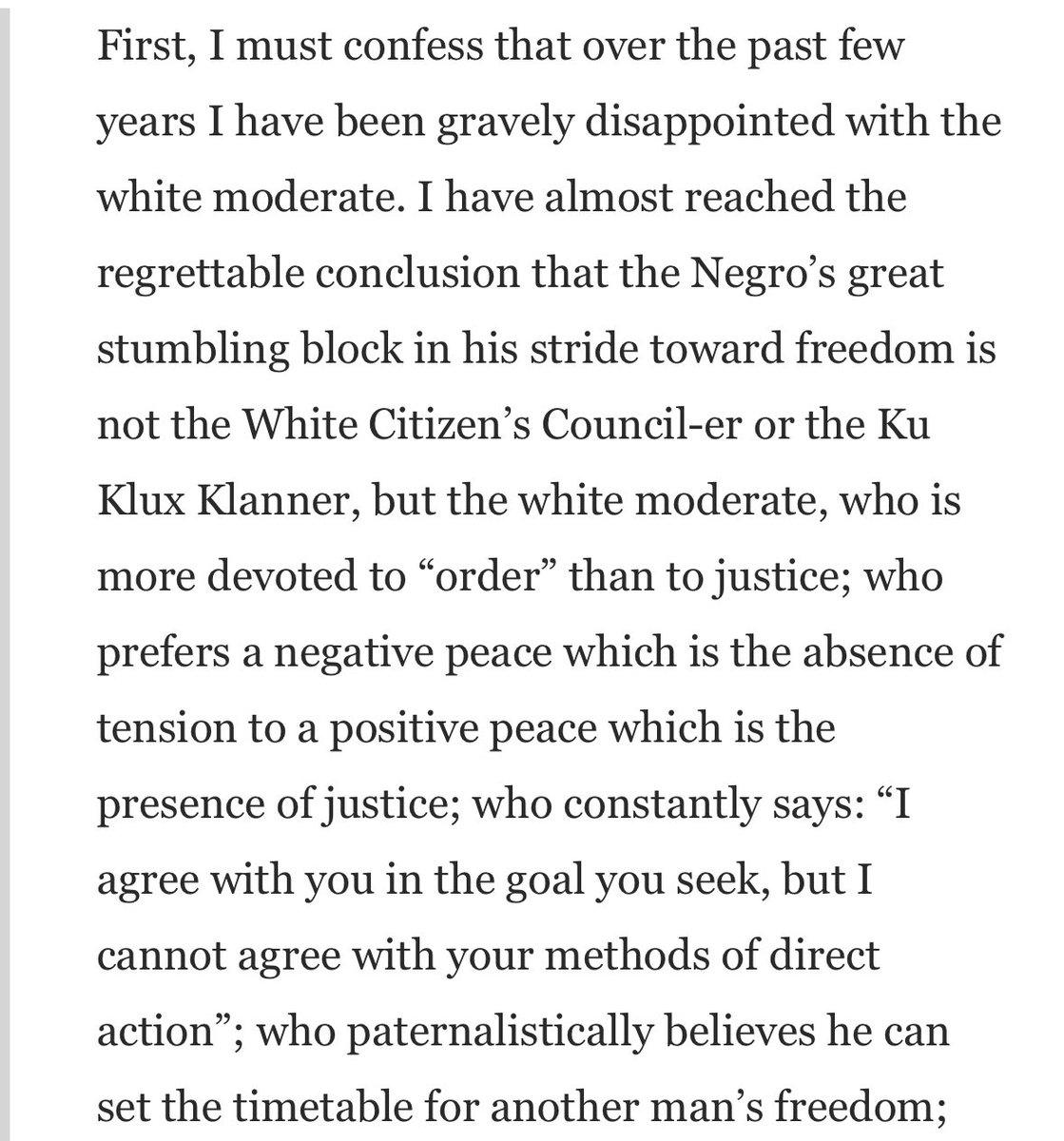 How about you listen to something beyond sound bites from Dr. King's I Have A Dream Speech. Because if you did, you'd know frustration with the white moderate is directly from King, who said: https://t.co/OYcG1nBgIJ https://t.co/TaqBCTQ7WA