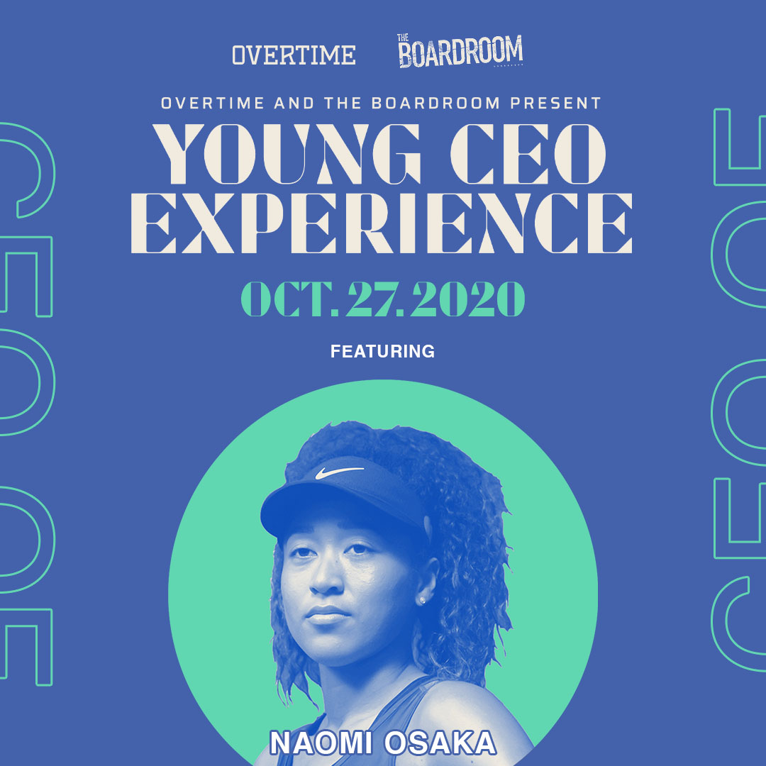 We're partnering up with @overtime to bring the YOUNG CEO Experience Conference, a free virtual event on October 27 featuring @naomiosaka, Adam Silver, and more to come.   Link to register → https://t.co/ulRy0oEbXy https://t.co/WFqmvkafKD