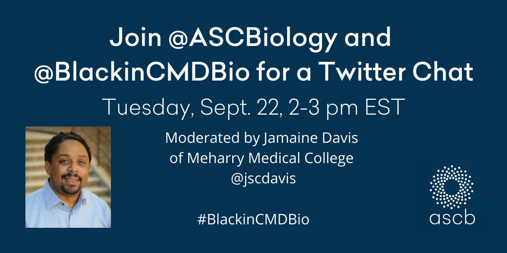 Today at 2 pm EST @ASCBiology and @BlackinCMDBio host a Twitter Chat.  We'll pose several questions to consider over the hour. We hope we can count on your participation! Moderated by @jscdavis  SPREAD THE WORD! #BlackinCMDBio #BlackinSTEM #BlackinCellBio https://t.co/gsDwdCYj7V