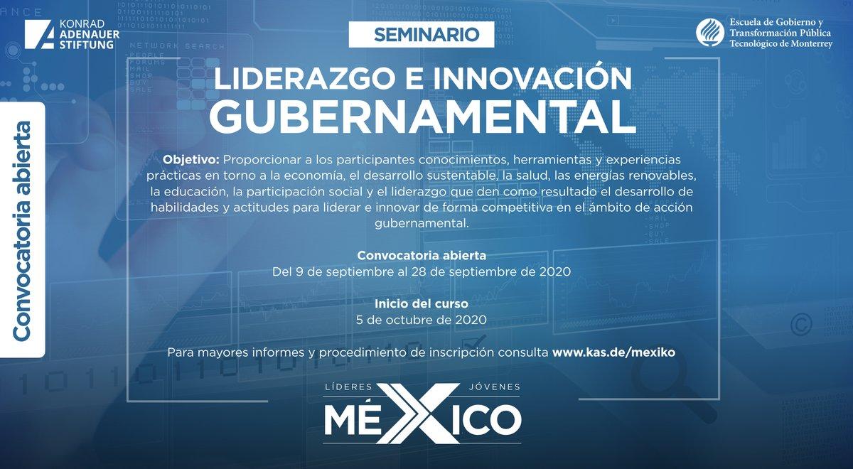 """⚡️#ConvocatoriaAbierta ⌛️(últimos días)  #Seminario """"Liderazgo e innovación gubernamental"""" del proyecto 👉Líderes Jóvenes #XMéxico enfocado a jóvenes mexicano(a)s de entre 26 y 30 años de edad.  ✍️ https://t.co/TFl9a3VS12  #KASMéxico 🇩🇪🤝🇲🇽 #jlxm https://t.co/tsirJtbJLb"""