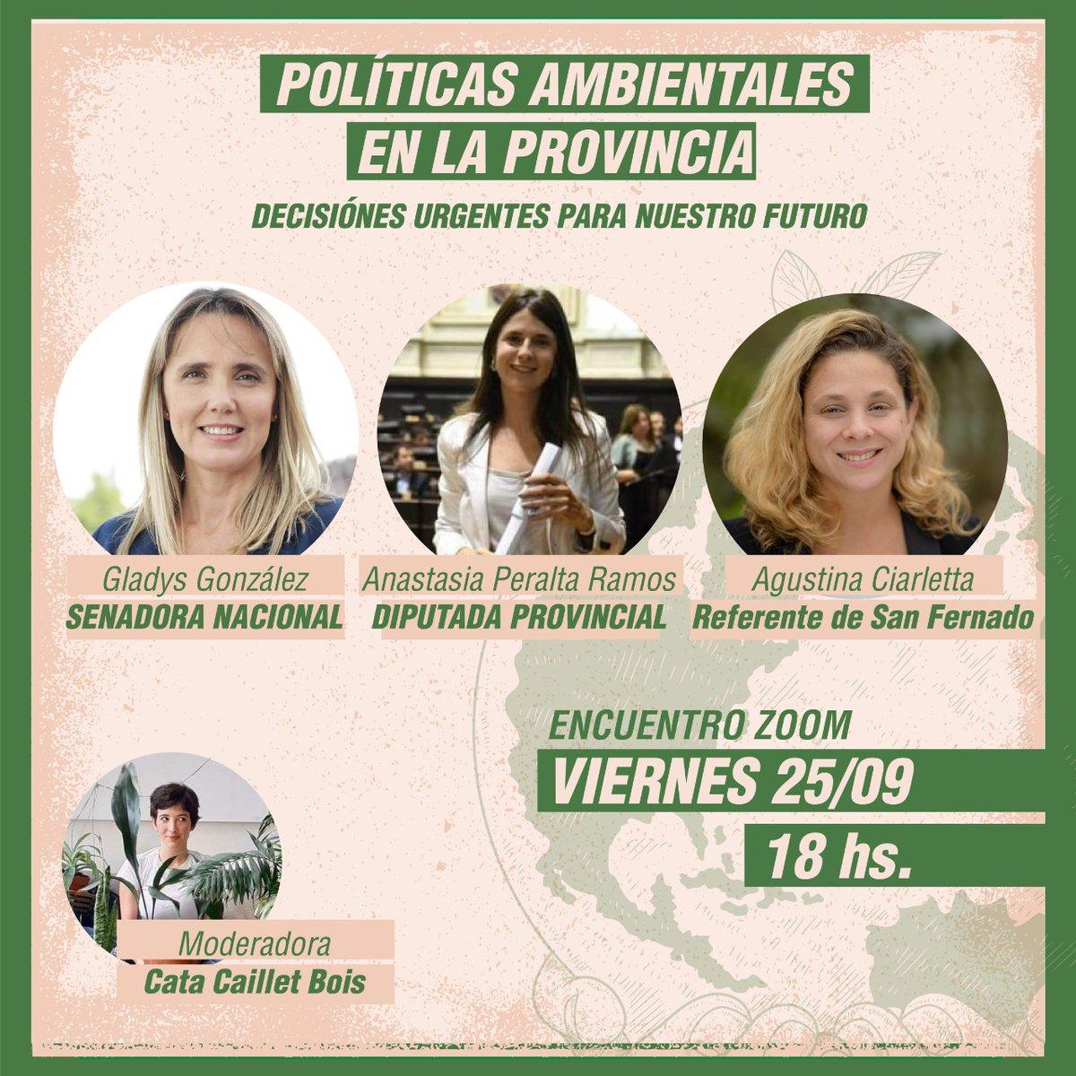 """Este viernes sumate a la charla """"Políticas Ambientales en la Provincia: Decisiones urgentes para nuestro futuro"""" que vamos a estar realizando a través de Zoom 👩💻 junto a @gladys_gonzalez, @AgusCiarletta y @CataCailletBois. 🗓️ Viernes 25 de Septiembre 🕐 18 hs. https://t.co/z8HjyqqDt4"""