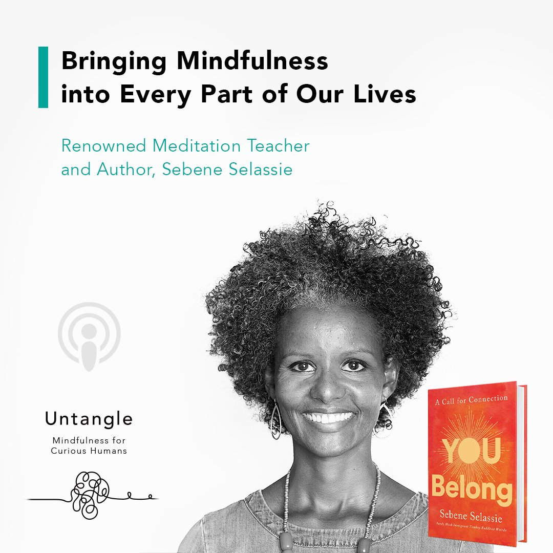 Listen to Sebene Selassie, a renowned meditation teacher, speaker, and author, who talks about how meditation has transformed her world and how we can bring these teachings into every part of our lives. https://t.co/bVBS8HpVN6  #untangle #podcast #mindfulness #meditationapp https://t.co/Q9X8Cqgn80