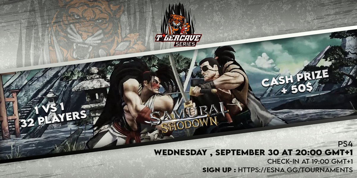 """Don't forget to sign up for the """"Tiger Cave Tournament - SAMSHO- 3.0"""" on the 30th  🖋Register: https://t.co/uOpokY2qAu  Also remember to contribute on the prize pool FOR FREE using this coupon code : TCSSAMSHO30 via  @matcherino_  Contribution: https://t.co/vZnaWM2XCv  GL HF https://t.co/lXJ37ey4Om"""