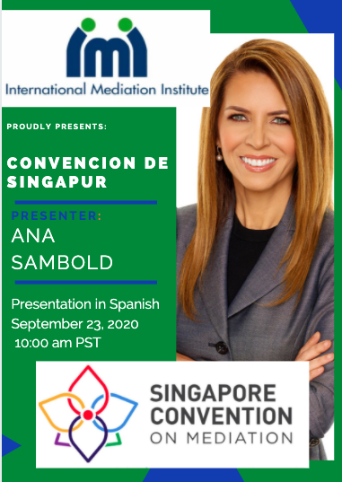 The #SingaporeConvention on #Mediation entered into force on 9/12, 2020. Join us on Sept 23 at 10 am PST for this @IMIMediation Spanish language webinar and learn why this treaty promises to promote the use of mediation worldwide. FREE registration at https://t.co/FHKTtN5i8Z https://t.co/6iTG2ik01Q