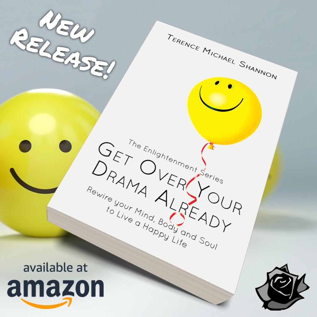 """New Early Release! Check out the debut self-help book """"Get Over Your Drama Already"""" (https://t.co/NB3efaiIih) by #BlackRoseWriting author Terence Michael Shannon available with all major book retailers! #newrelease #booknews #selfhelp #happiness #mind #spiritual #igreads #read https://t.co/Czs9NiMbZv"""