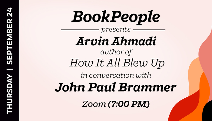 Today's featured event: Arvin Ahmadi discusses his new YA novel, How It All Blew Up! at 7pm ET, presented by @BookPeople. Register: https://t.co/rk35cI2xkZ @arvinahmadi https://t.co/1VWgQx5GBi