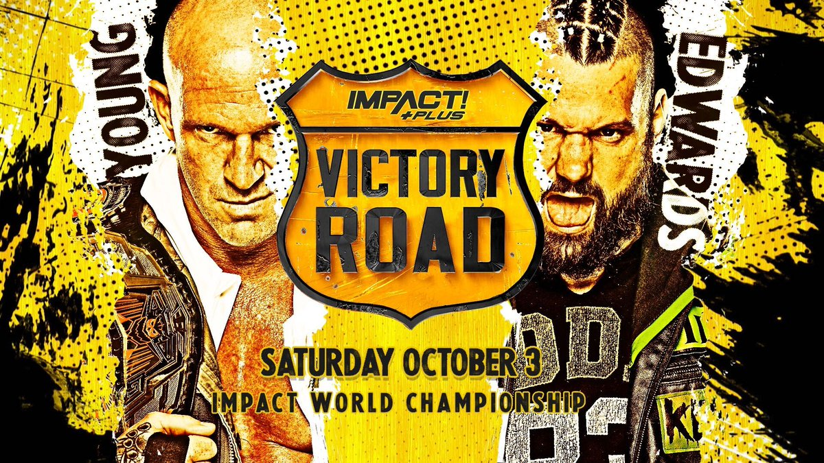 "Eric Young To Defend Impact World Championship Against Eddie Edwards At Impact's ""Victory Road"""