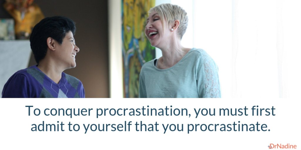 To conquer procrastination, you must first admit to yourself that you procrastinate. https://t.co/5jIzFFn7g9 #executivecoach #leadership #drnadine #entrepreneur #management #HR #executive #procrastination #organized #time #value https://t.co/2lTxCFKw4a