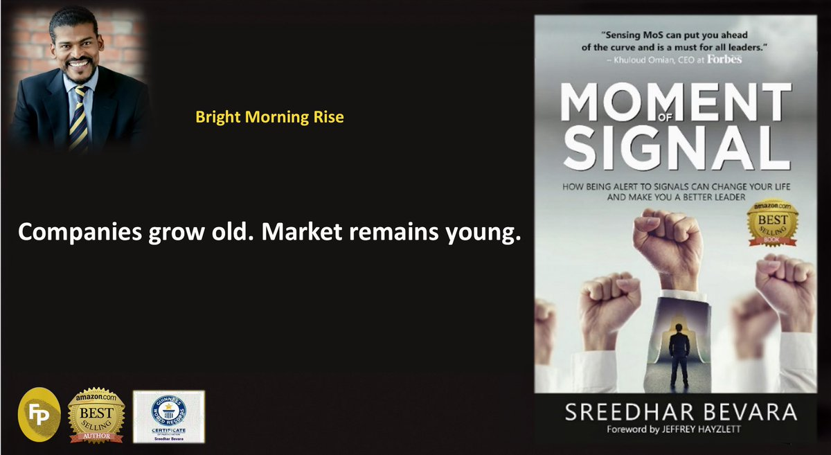 Companies grow old. Market remains young.  #momentofsignal #brightmorningrise #theroaringlambs  #leadership #management #market #company @FingerprintP @HarperCollinsIN https://t.co/PE225m2alb