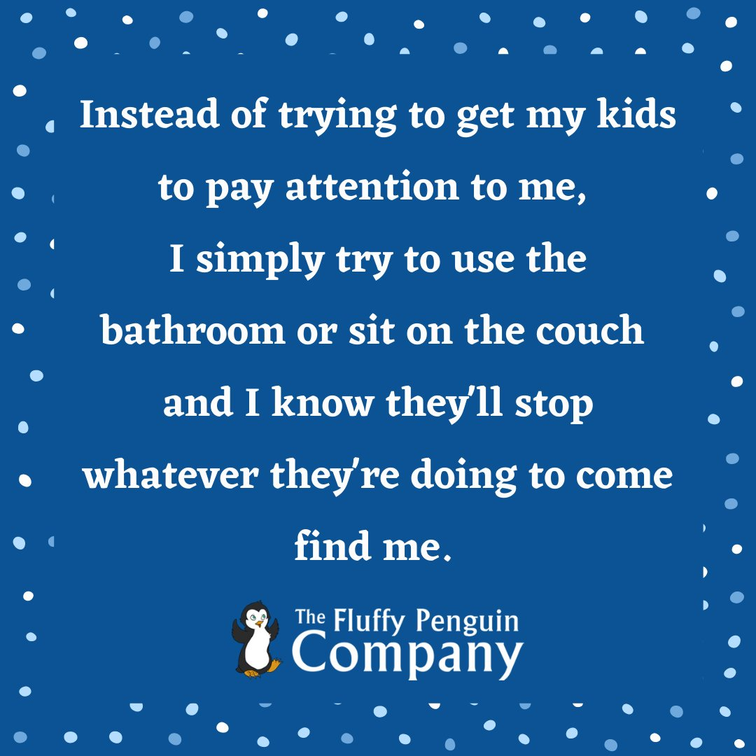 I can spend 20 minutes trying to get their attention. Or I can sit on the couch for 20 seconds, enjoy my brief rest, and get them to notice me.   #parenting #baby #toddler #momlife #TheFluffyPenguinCompany #FluffyPenguinCo #FluffyPenguinCompany #shopsmall #shopsmallbusiness https://t.co/WacNWOYVLC