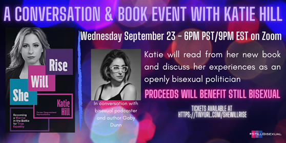 TOMORROW: Wednesday Sept. 23rd(#BiVisibilityDay) at 6PM, there will be a virtual conversation & book event with Katie Hill on Zoom! All proceeds for the event will go to Still Bisexual ~  Get your tickets here: https://t.co/Xz39XUbO92 https://t.co/fUeOOXflcd