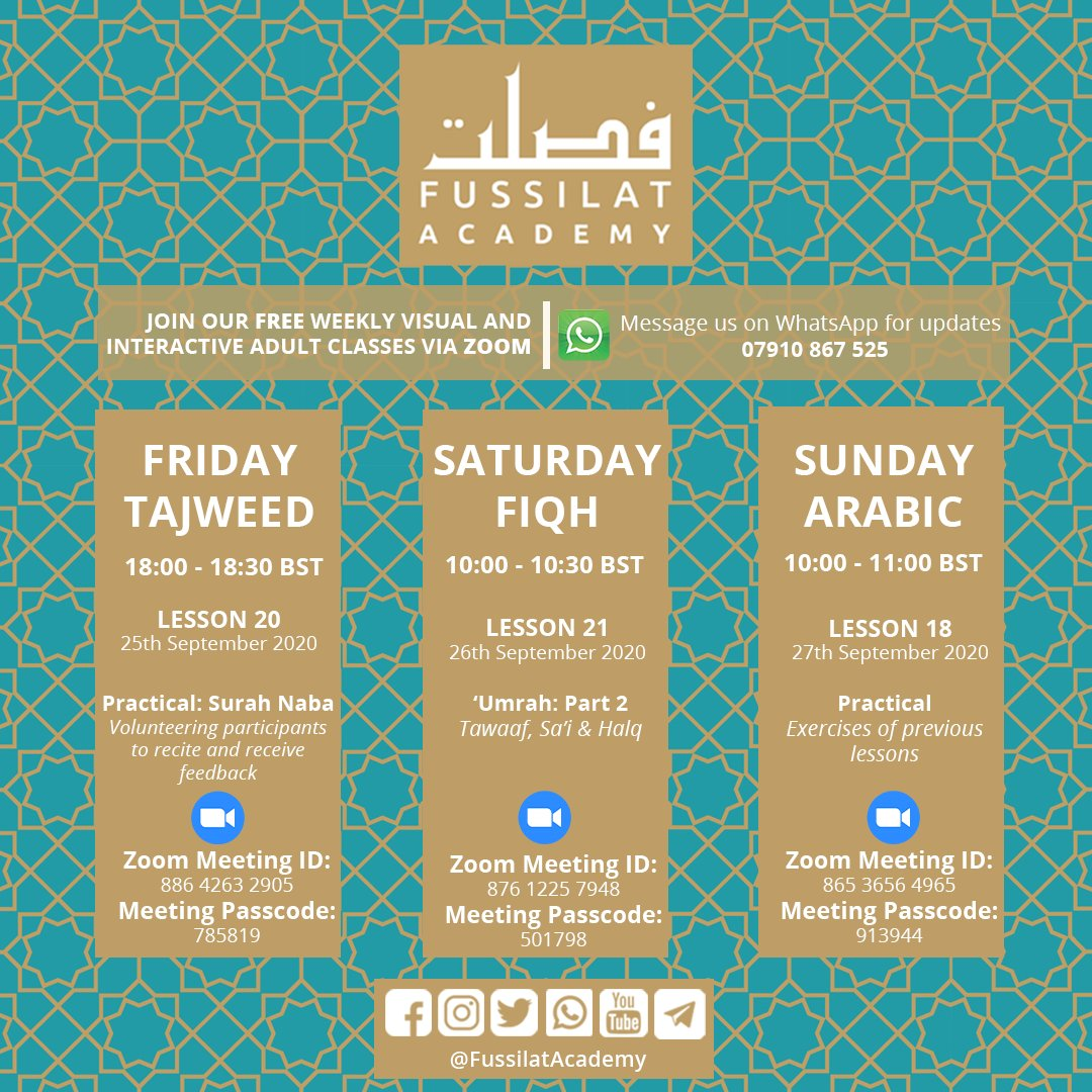 Continuing our FREE Adult Islamic Classes this week  Tajweed: Practical of Surah Naba Fiqh: Umrah Part 2 Arabic: Practical of previous lessons  #bismillah #fussilatacademy #Islam #quran #Tajweed #Fiqh #Arabic #Zoom #london https://t.co/X75hgcvRen