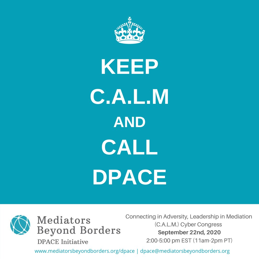 How can leaders & groups stay CALM during these challenging times?  Call on DPACE to  support the building  of conflict engagement capacity ☮️ Learn more about DPACE at https://t.co/OR3vt8xvDp & register MBBI Cyber conference on now: https://t.co/NMpQlosnFv #peaceable #CALM #adr https://t.co/v6Y8PwiFrc