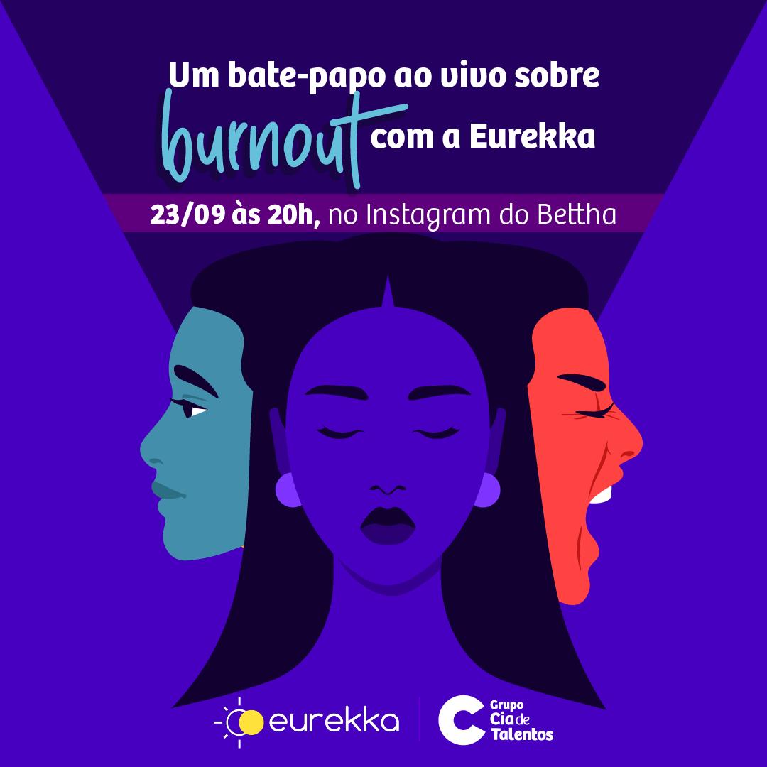 Pra te ajudar a entender mais sobre burnout, essa síndrome que está afetando tanta gente, como preveni-la e tratá-la, a Eurekka estará ao vivo no Instagram do Bettha oficial amanhã (23/9) às 20h.   #burnout #saudemental #setembroamarelo https://t.co/ZAHxLJ5lp6
