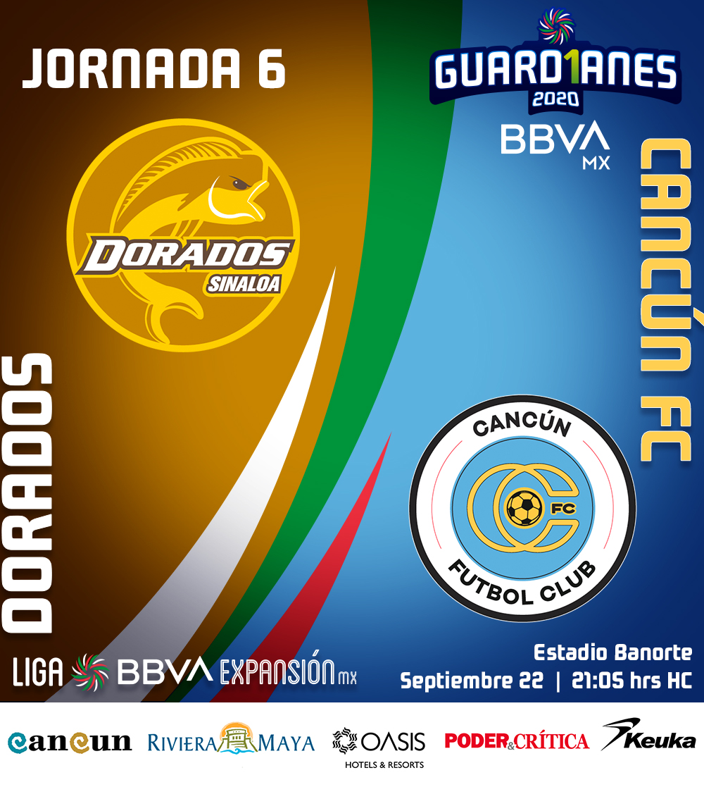 #AgendaFutbolística 📆 #Jornada6  @Dorados 🆚 @cancun_fc 🌊  📆 Martes 22 de Septiembre  🕒 21:05 🏟️ Banorte 📺 @FOXSportsMX | @MarcaClaro   #Guard1anes2020 ⚽ #LigaBBVAExpansiónMX https://t.co/FQ4oYwroMa