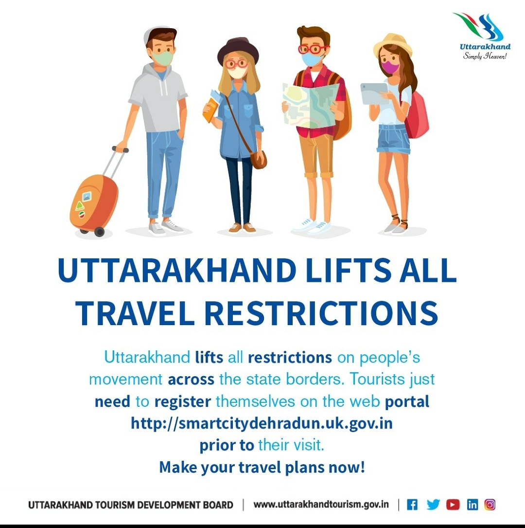 Uttarakhand lifts all travel restrictions and tourists will no longer need to produce Covid-negative certificates to travel to the state. They just need to register themselves on the web portal https://t.co/UG92lwqU5D prior to their visit.  #uttarakhandtourism #simplyheaven https://t.co/yK4JdTpuTD