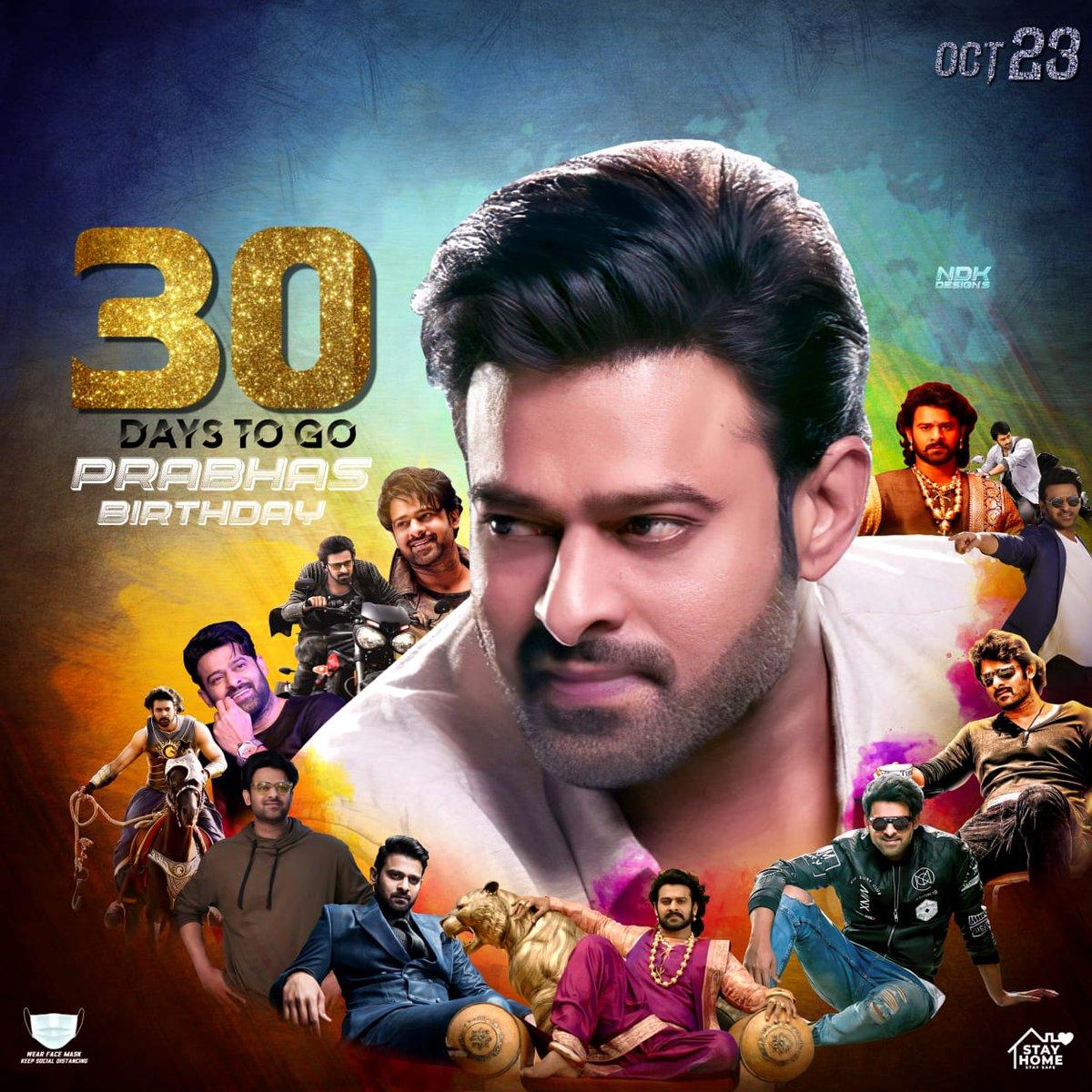 30 days to go for Rebel Star Birthday 💥💥🥳 #Prabhas https://t.co/ZppG5OAu4v
