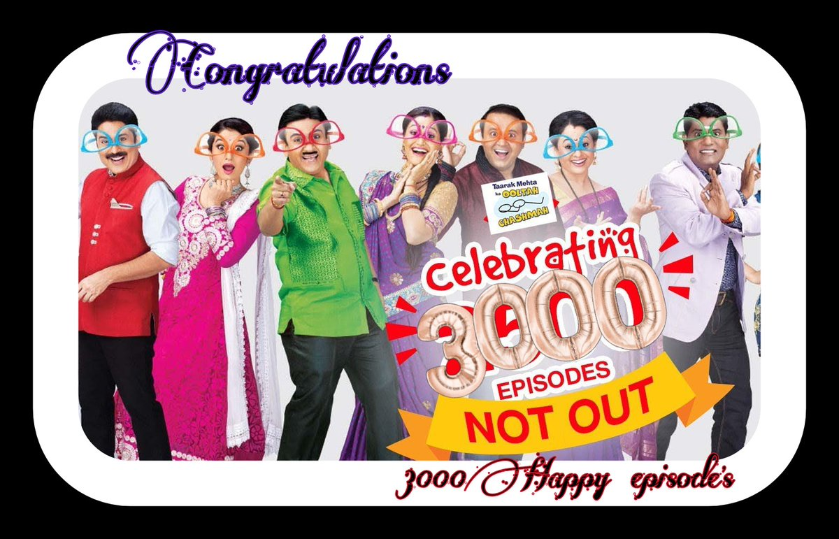 @AsitKumarrModi Hello guys as your one of most 😘favorite&running  TV show #tmkoc30000 Taarak Mehta Ka Ooltah Chashma is going to be complete 3000 episode on😍 24-September💖 (it's all because of your love and support)  congratulations to entire💕 team of #tarakmehtakaooltachashma  Keep loving https://t.co/LNX4FhAGH5