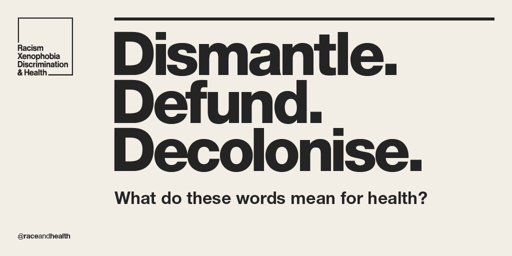 """Introducing our new theme over the next few months!  """"Dismantle. Defund. Decolonise. What do these words mean for health?""""  We'll be exploring what each of these terms mean, from theoretical understandings to imagining restorative systemic change.  #dismantle #defund #decolonise https://t.co/EWPfXua8qV"""