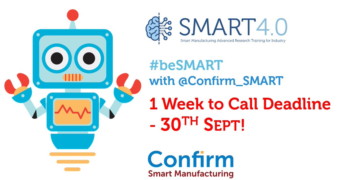 Only 1 🆆🅴🅴🅺 to go to the Call 2 @Confirm_SMART fellowship application deadline. 16 prestigious positions to create the next generation of #SmartManufacturing leaders.   Deadline is 30th of Sept. Don't miss it!  @scienceirel @MSCActions @IUAofficial #BelieveInScience #beSMART https://t.co/p35vQ00Z5k