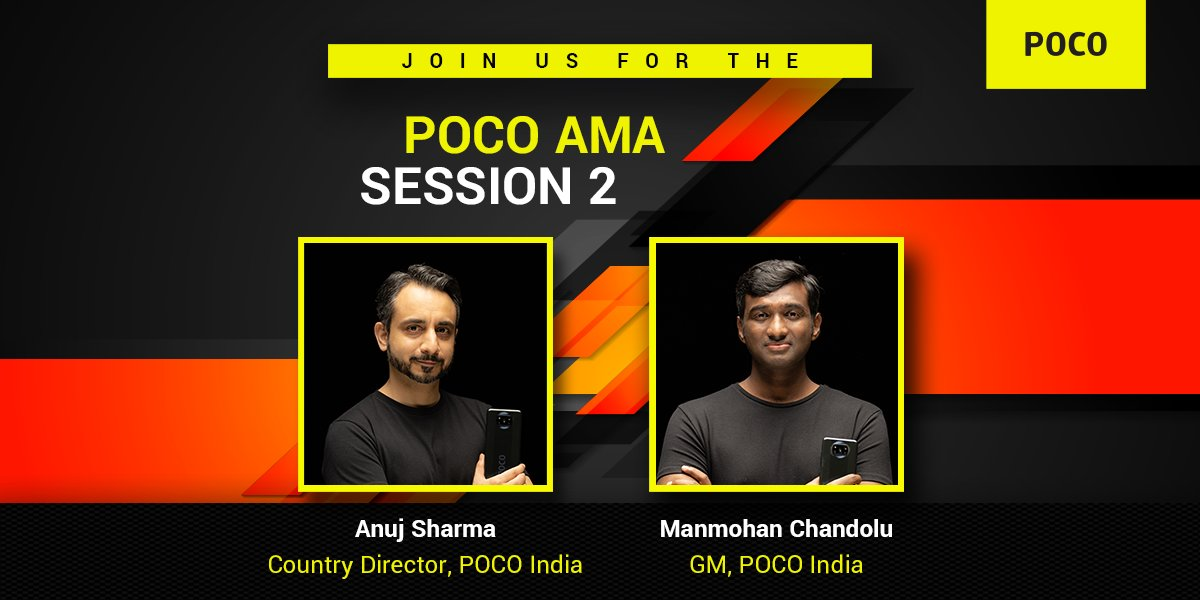 On our fans demand, we are back with yet another episode of #POCOAMA session. Post your questions for @s_anuj & @cmanmohan here 👉🏼 https://t.co/zaHN7O2LGO  P.S. Where's POCO F2 is already accounted. 😛 https://t.co/4cyBwsKwve