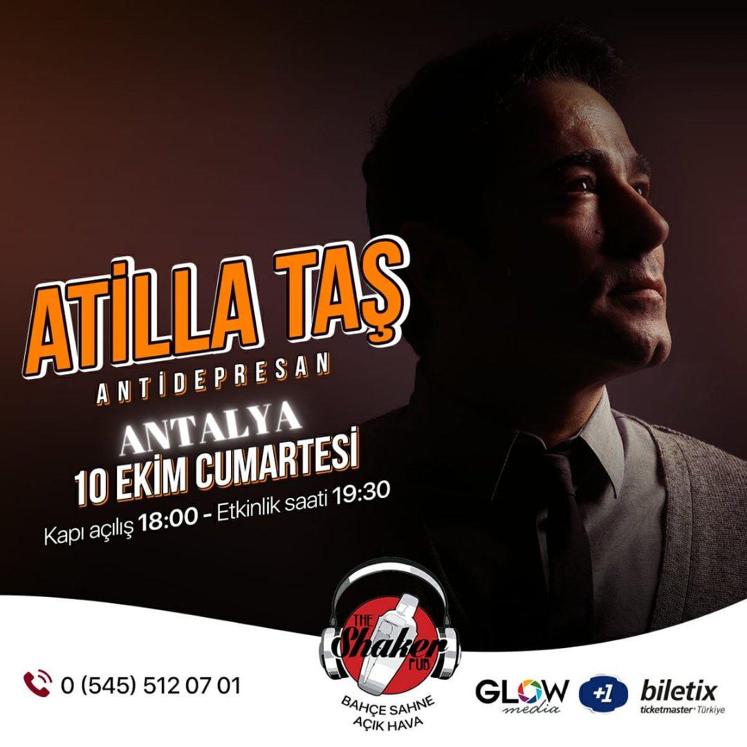 @AtillaTasNet 10 ekim cumartesi #ANTALYA @ShakerPub07    açıkhavada #Antidepresan gösterisi ile biletler @biletix https://t.co/yyRNmmxMTA