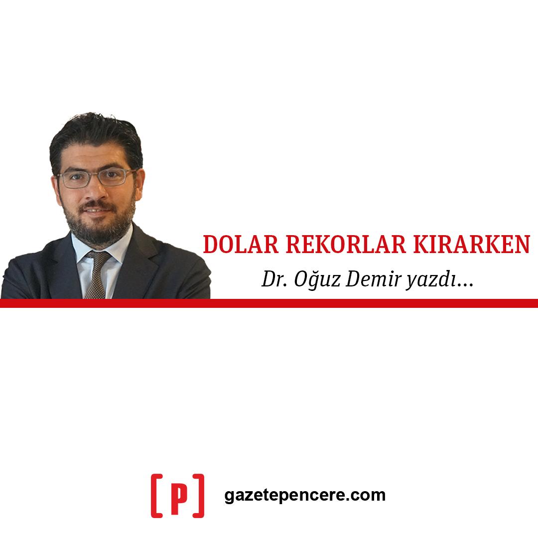 """""""Dolar rekorlar kırarken"""" Doç. Dr. Oğuz Demir Gazete Pencere için yazdı. @droguzdemir  https://t.co/3YxUAHkcJ6 https://t.co/fJVhNviXQr"""