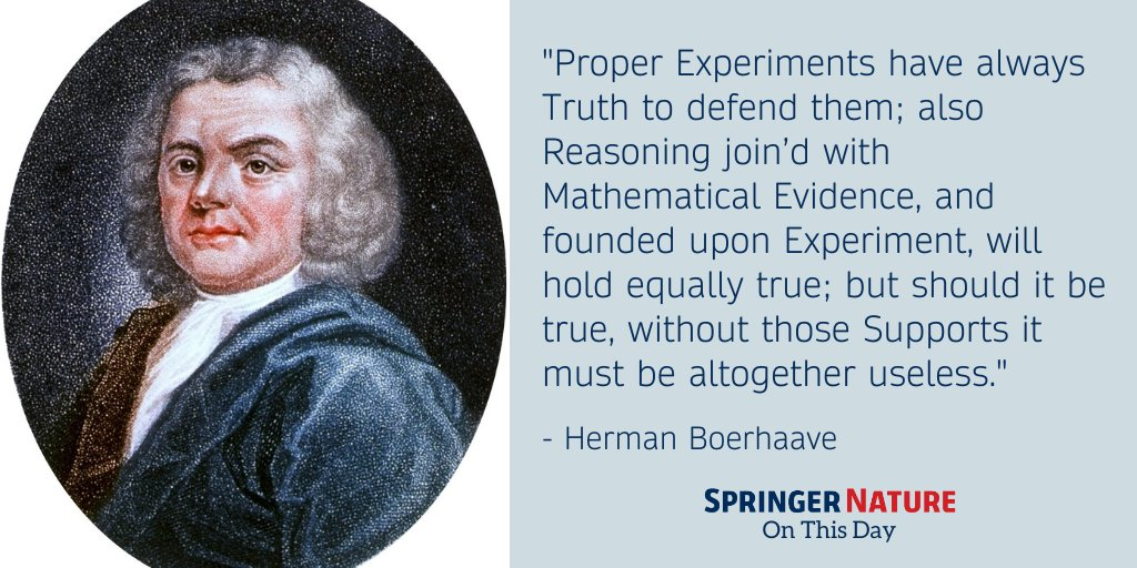 "Herman Boerhaave, Dutch physician, died #OnThisDay in 1738. Sometimes hailed as the ""Dutch Hippocrates"", he is credited with founding the modern system of teaching medical students at the patient's bedside. https://t.co/rARwr9nc2v"