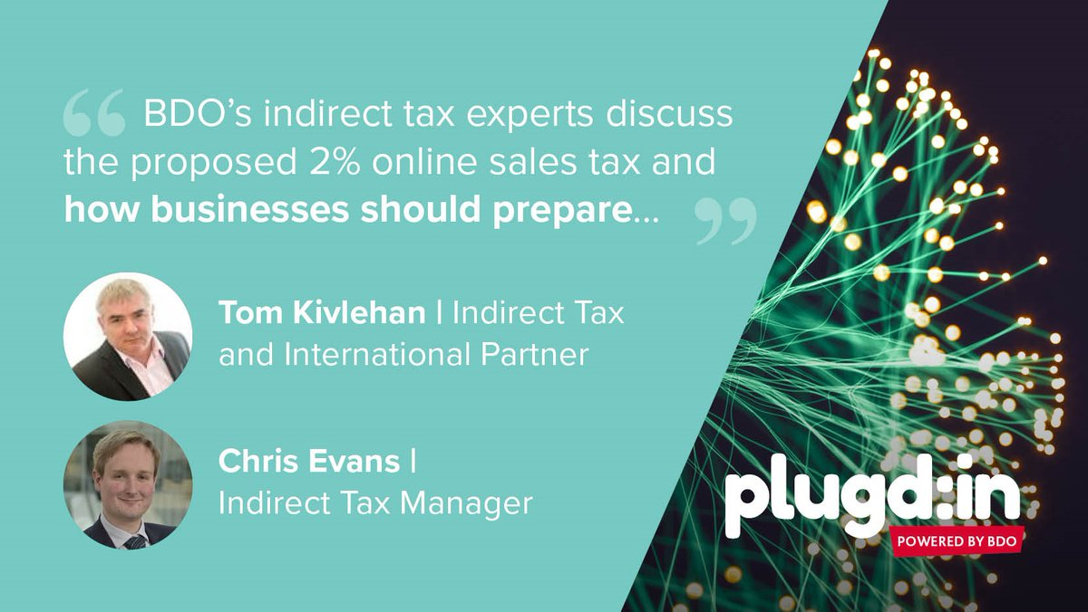 How might the proposed 2% UK online sales tax affect businesses? BDO's indirect tax experts, Tom Kivlehan and Chris Evans discuss how businesses should prepare: https://t.co/edftTdkRrY. https://t.co/OpBzHcAVa2