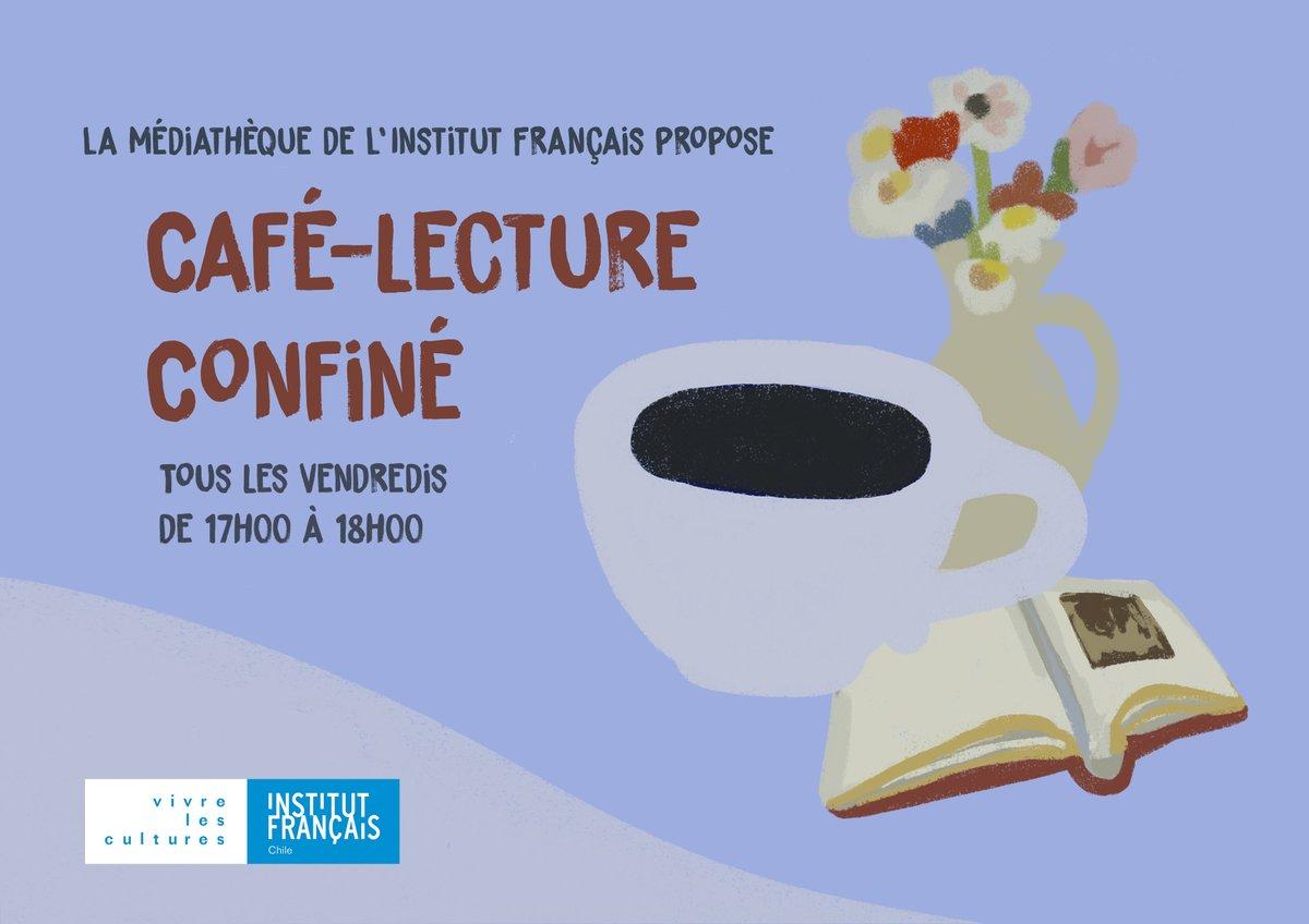 #CaféLecture Vous aimez lire en français et partager vos découvertes littéraires ? Participez au café lecture confiné de la médiathèque! ☕️🤩📖 📅 Vendredi 25 septembre ⏰ 17h à 18h00 via ZOOM 🇫🇷 Niveau de français : B1 minimum 👉 Réservations : biblioteca@institutofrances.cl https://t.co/F4H0HEUqSQ