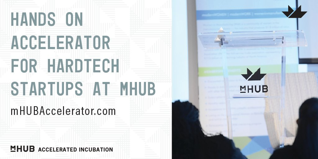Introducing mHUB Accelerated Incubation. A six-month, hands-on startup accelerator focused on the product development and commercialization of early-stage, high-potential physical product startups. https://t.co/nZ2Lk2nfC4 https://t.co/WEGWEo52XV