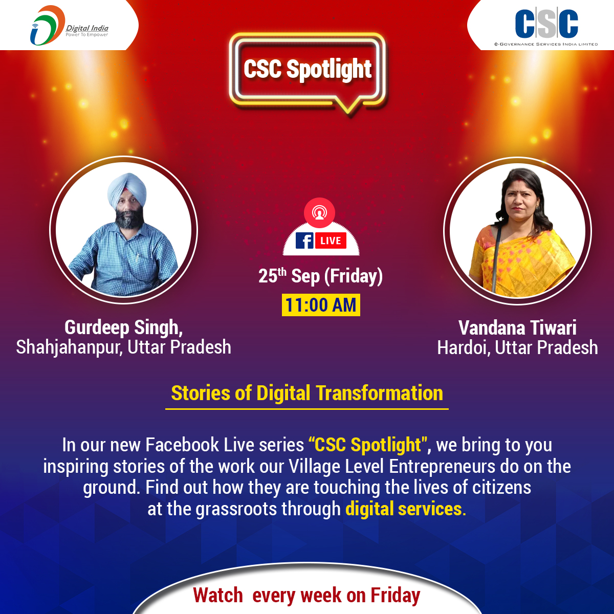 """""""CSC Spotlight - Stories of Digital Transformation""""  It's a double treat for you all this Friday's, the guests are VLE Vandana Rewari & VLE Gurdeep Singh from #UttarPradesh.  Watch it Live on #CSC Facebook page on #Friday, 25th Sep 2020, at 11AM.  #DigitalIndia #CSCSpotlight https://t.co/4lhE7w0wnC"""