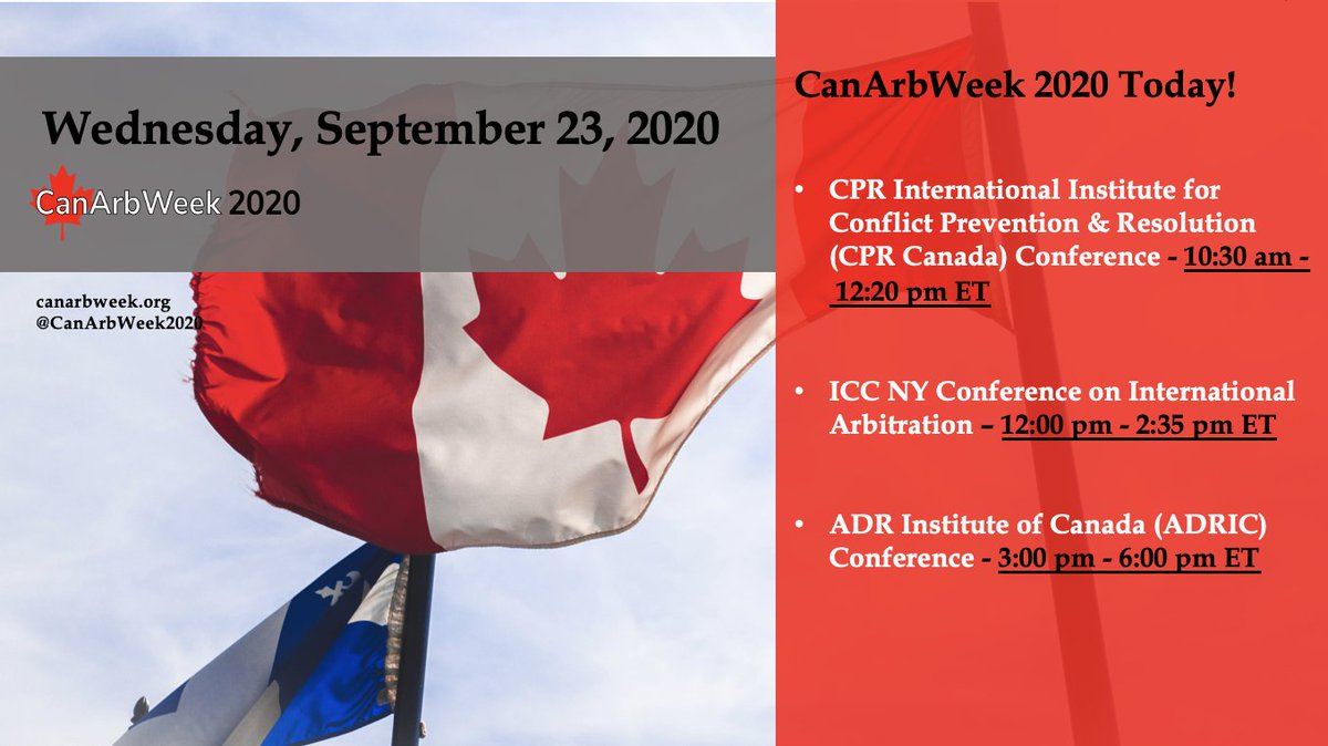 Today is #Wednesday of #CanArbWeek2020!  Our agenda today includes #annual #conferences by leading #ADR organizations, @CPR_Institute and @ADRCanada   Also, don't miss out on our supporting organization partner, @ICC_arbitration's conference on #international #arbitration https://t.co/g69iKZp2I1