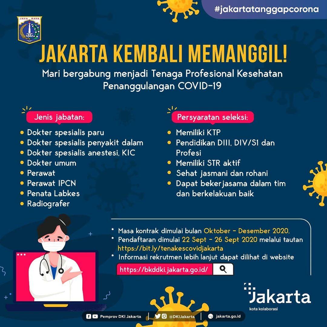 Jakarta Memanggil!  Mari bergabung menjadi Tenaga Profesional Kesehatan Penanggulangan COVID-19 DKI Jakarta.  Pendaftaran 22-26 Sep 2020: https://t.co/gTyDOh9Y62  Informasi lebih lanjut: https://t.co/4uMZ1k04RX  #JakartaLawanCorona#COVID2019#JagaJakarta#JakartaMemanggil https://t.co/YuTihMkT6g