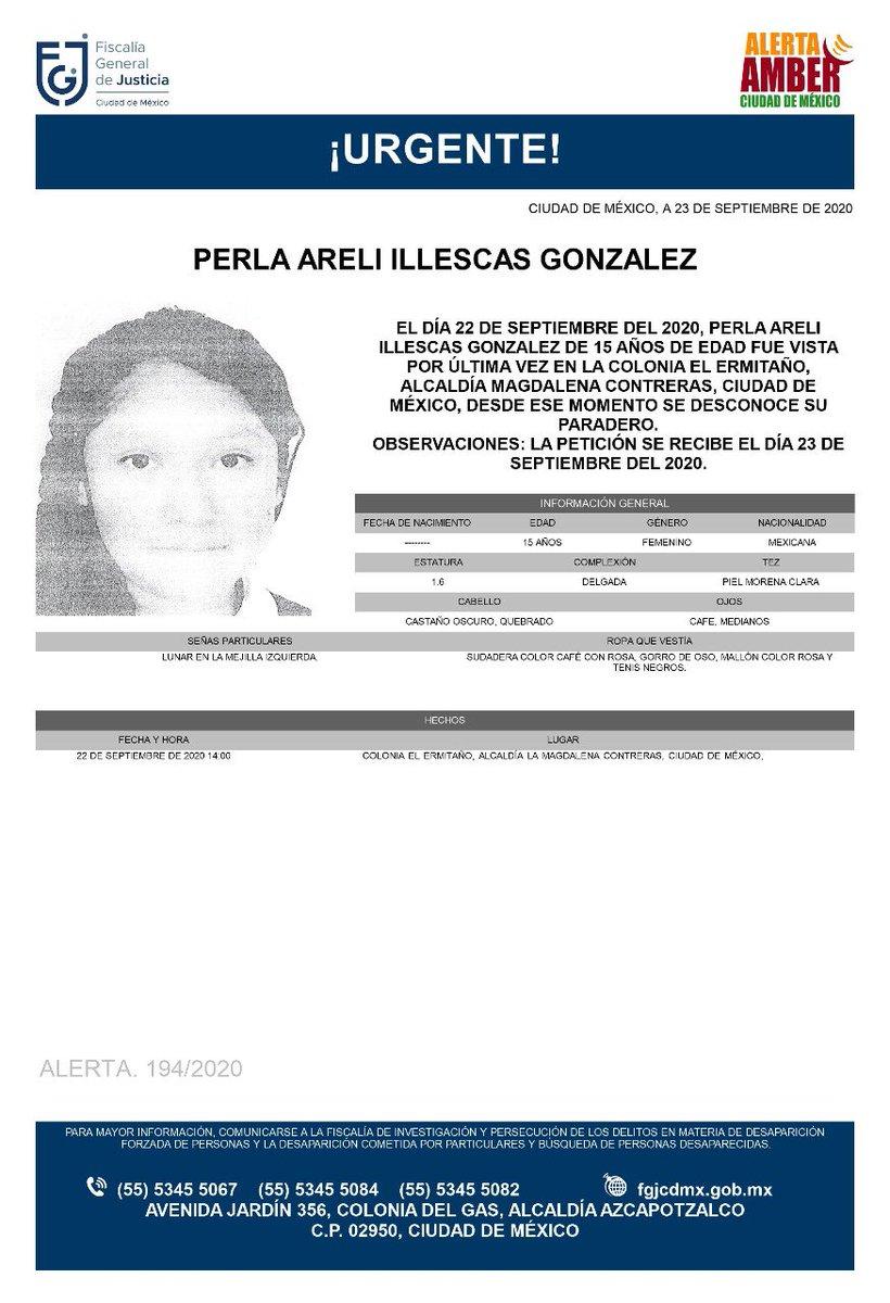 Se activa #AlertaAmber para localizar a una menor de 15 años de edad, de nombre Perla Areli Illescas Gonzalez, fue vista por última vez el día 22 de septiembre de 2020 en la colonia El Ermitaño, alcaldía Magdalena Contreras https://t.co/Nr6NQpZGpi
