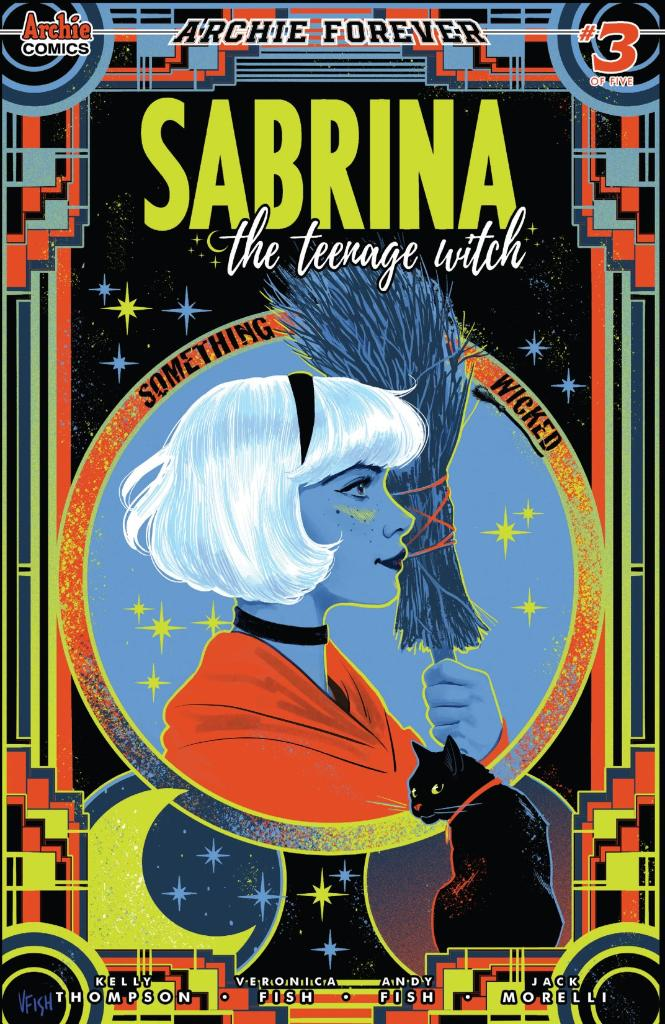 Sabrina sets off to unravel both the secrets behind Radka and Ren's transformations and the mystery of a supernatural serial killer plaguing Greendale! https://t.co/iwj46XHaLu  W: @79SemiFinalist A: @AndyTFish & @itsveronicafish L: #JackMorelli E: @alex_segura & @Jamitha https://t.co/hQ3skv1hLh