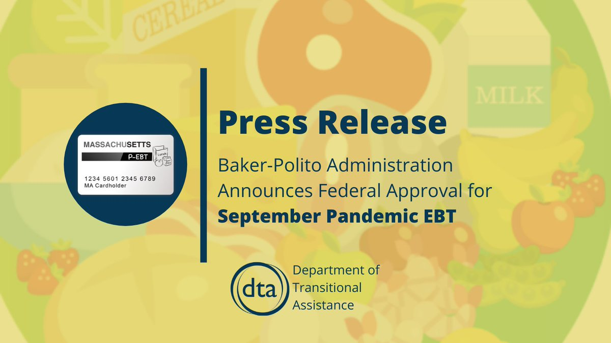 The Baker-Polito Administration announced today that it received @USDANutrition approval to issue additional #PEBT benefits for September.   📎 More: https://t.co/O5e27jw2bt https://t.co/u6QHGdA67y