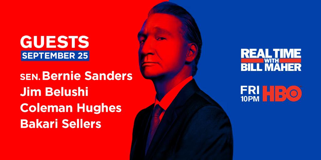 FRIDAY: @BillMaher welcomes Sen. @BernieSanders, @JimBelushi, @coldxman + @Bakari_Sellers to #RealTime @HBO!   https://t.co/MhEcfDVYfg https://t.co/mxJ8UFNicd