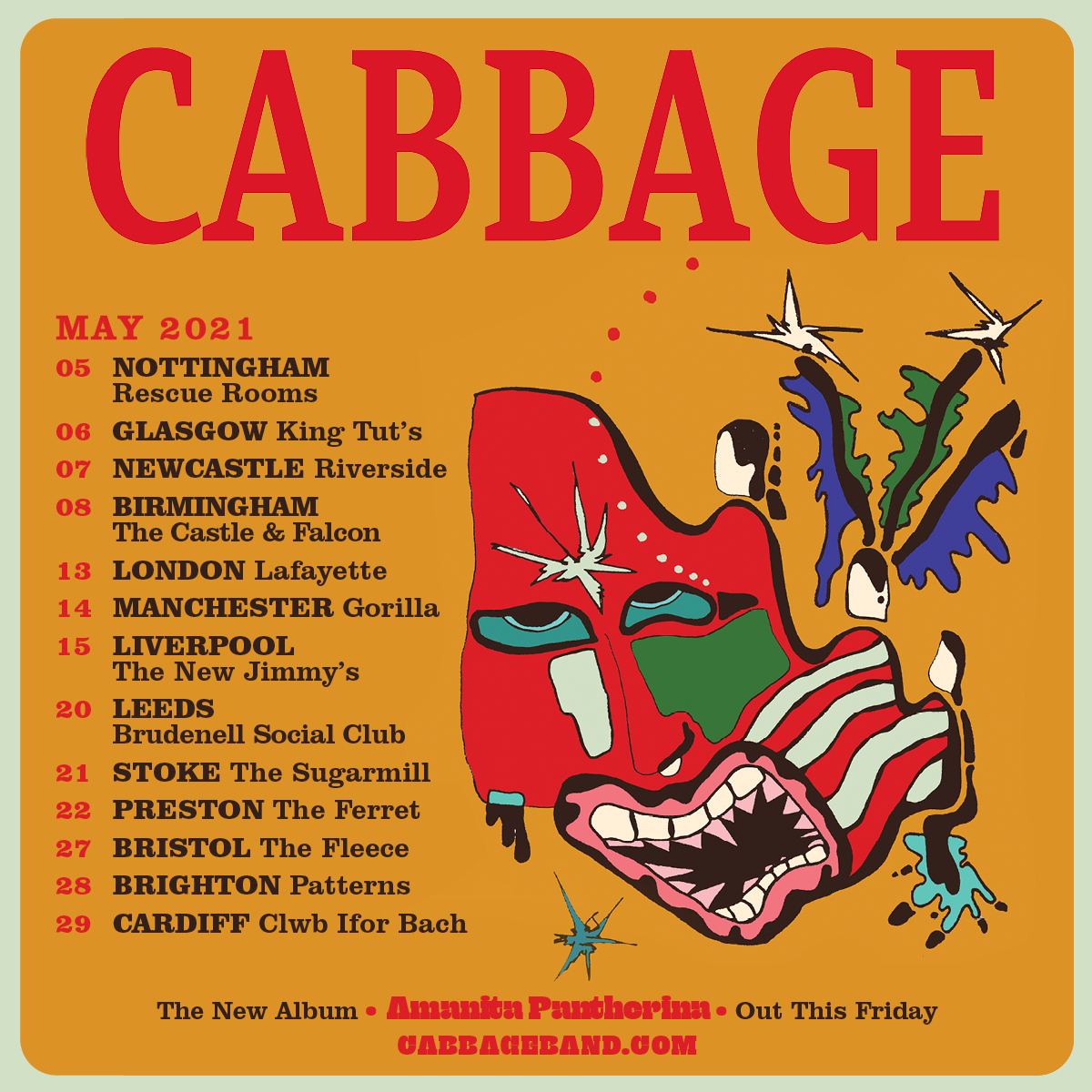 English post punk rock band Cabbage (@ahcabbage) have announced that they will tour the UK in May 2021 & release a new album this Friday. See them in #Nottingham #Glasgow #Newcastle #Birmingham & more  🔗https://t.co/uExvq5D5nY (25th Sep) https://t.co/cuTqFDrC7A