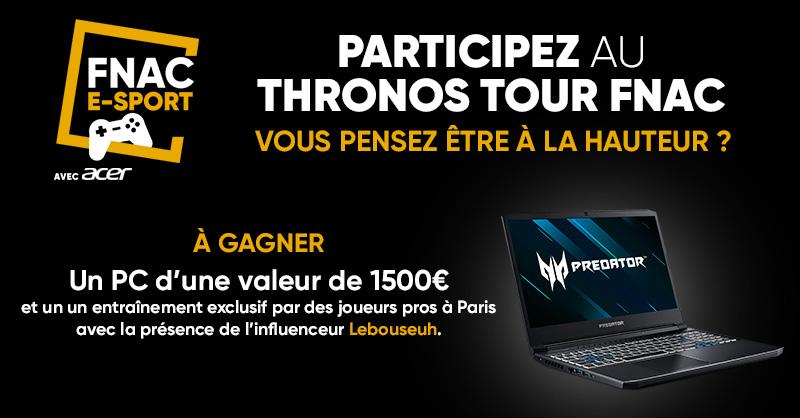 #FnacEsport 🎮 | Vous pensez être à la hauteur ? Participez au #ThronosTourFnac et tentez de gagner un PC @AcerFrance d'une valeur de 1500€.  Renseignements 👉 https://t.co/f0nDcMmp9d https://t.co/vV66SS9C8E